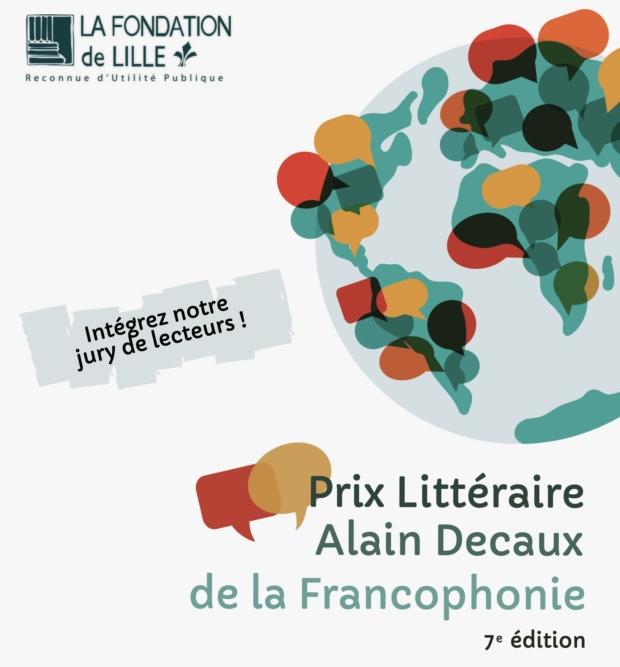 Intégrer le jury littéraire du Prix Littéraire Alain Decaux de la Francophonie organisée par la Fondation de Lille