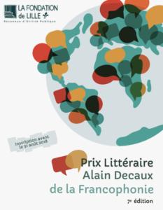 Prix Littéraire Alain Decaux de la Francophonie organisé par la Fondation de Lille