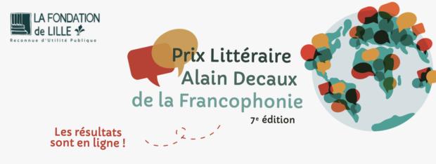 LEs résultats du prix Littéraire Alain Decaux de la Francophonie